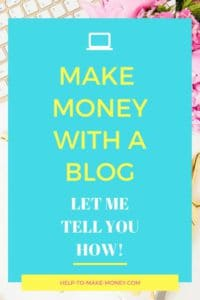 Make Money with a Blog. Learn in this post how to start a blog and make money blogging from home.