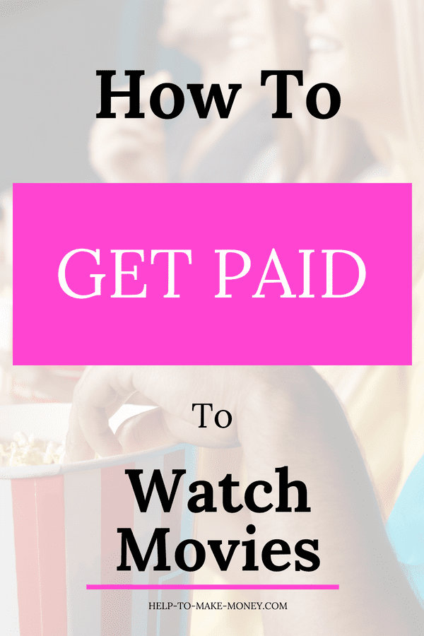 Group of people watching a movie in the theater an eating popcorn with a white layout on the top the letters how to get paid to watch movies