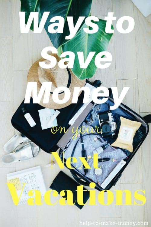Ways to Save Money on Vacations