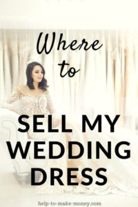 Where Can I Sell My Wedding Dress For Cash Help To Make Money