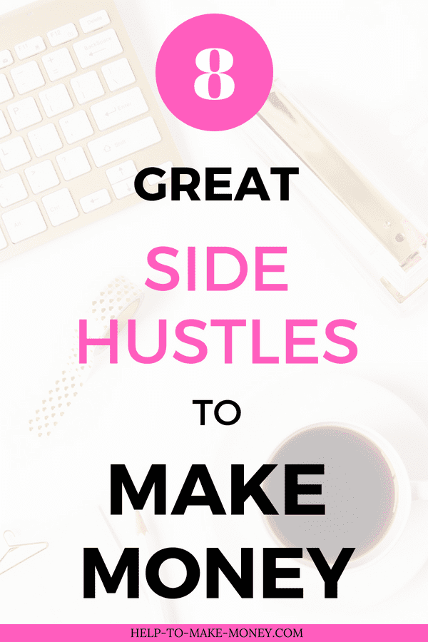 White keyboard, a white cup of coffee and a gold stapler all on a white desk. And a white transparent overlay saying on pink and black letters eight side hustles to make money