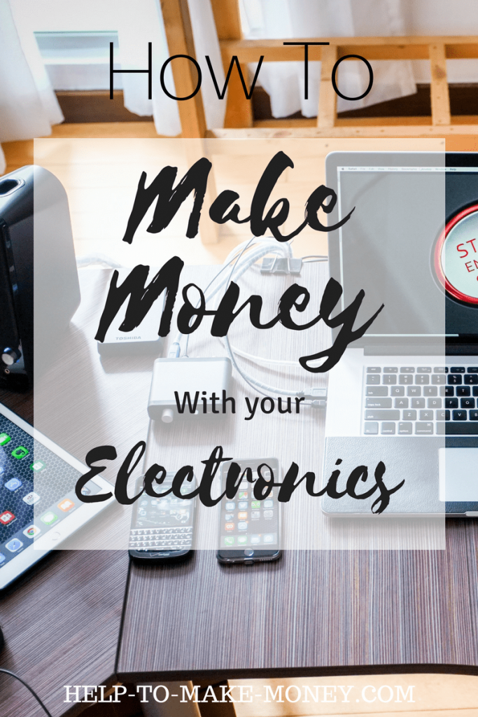 How to sell electronics online and make money
