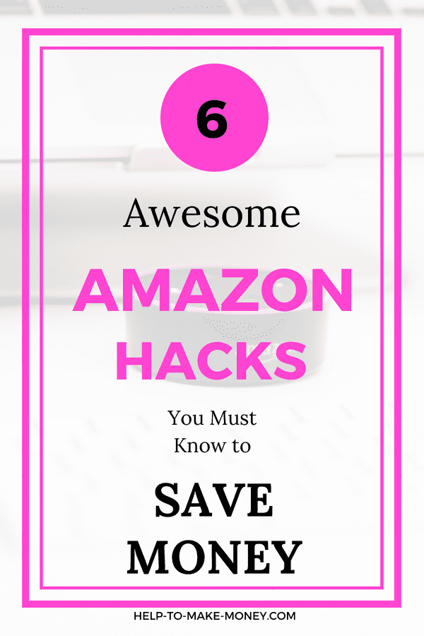 "a picture of an Amazon echo dot in front of a computer covered with a white and pink layout on top that says ""6 awesome Amazon hacks you must know to save money""."