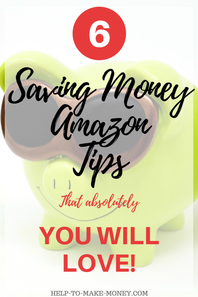 Saving Money Tips for Amazon