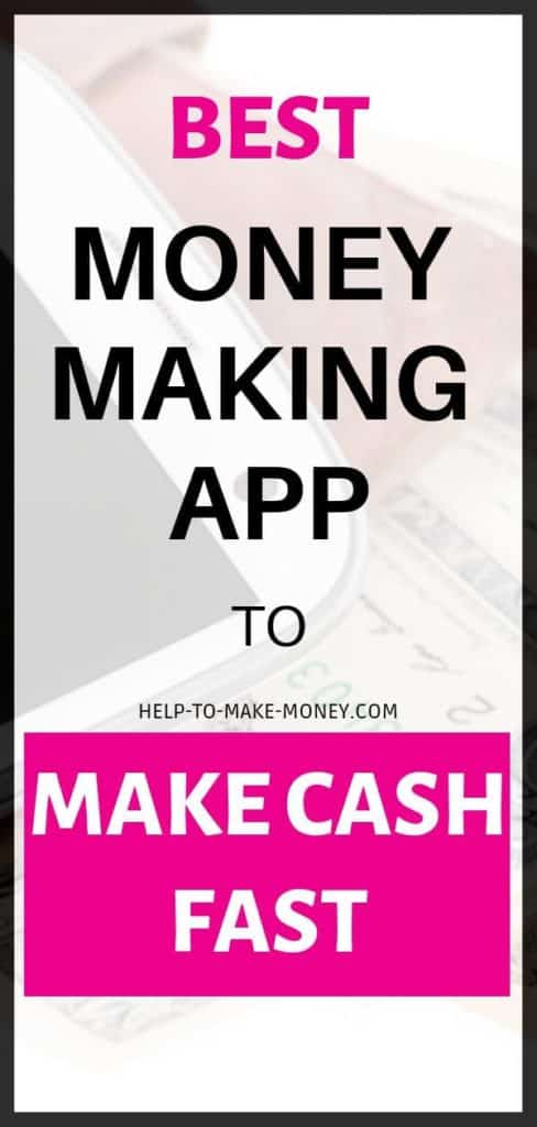 Best Money Making App to Make Cash Fast!