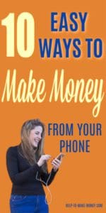 happy woman while she is looking at her smartphone and letters on blue and yellow on the top of her saying 10 ways to make money from your phone.