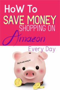 Pink piggy bank with coins of gold around it. And a pink layout on the top that says how to save money shopping on Amazon every day.