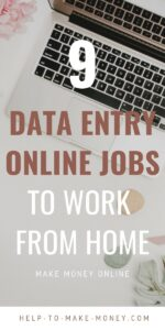 Brown light image with a sign with white and dark brown letters that says 9 data entry online jobs to work from home and a laptop over a white desk with some artificial green and pink flower leaves around it as a background.