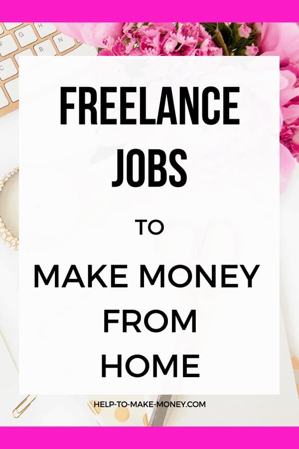Image with a sign on pink and white that says freelance jobs to make money from home
